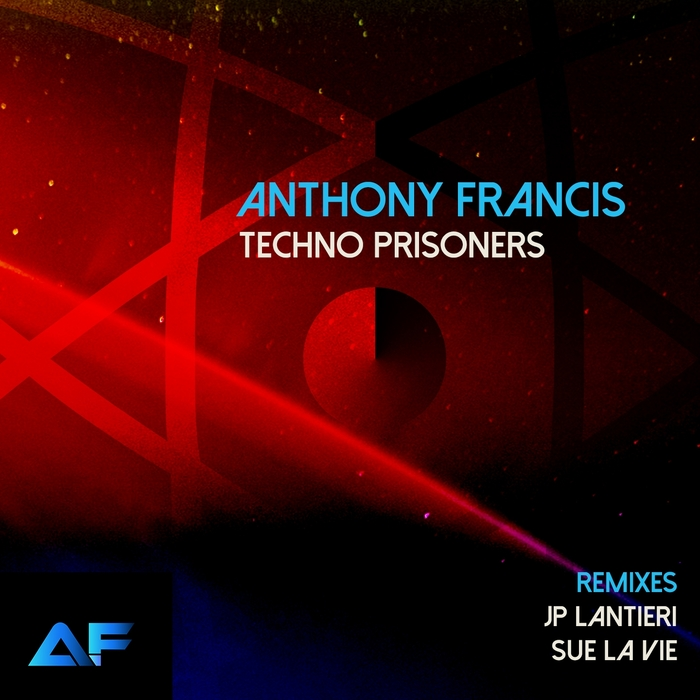 Anthony Francis - Techno Prisoners artwork