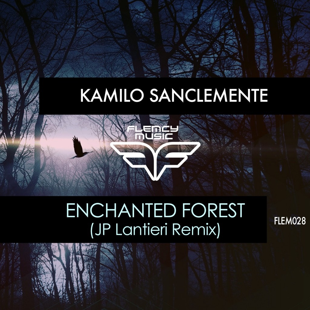 Flemcy Music Enchanted Forest (JP Lantieri Remix)