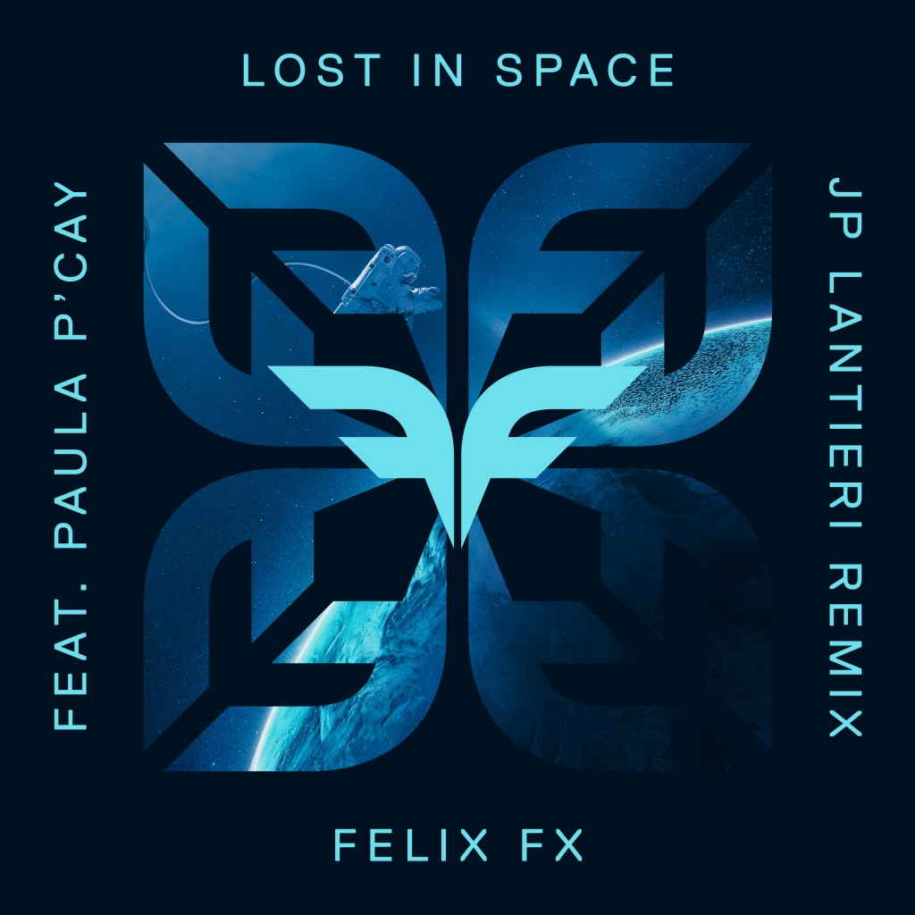Felix FX - Lost In Space feat. Paula P'Cay [JP Lantieri Remix]