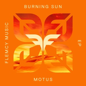 Motus - Burning Sun EP Sleeve
